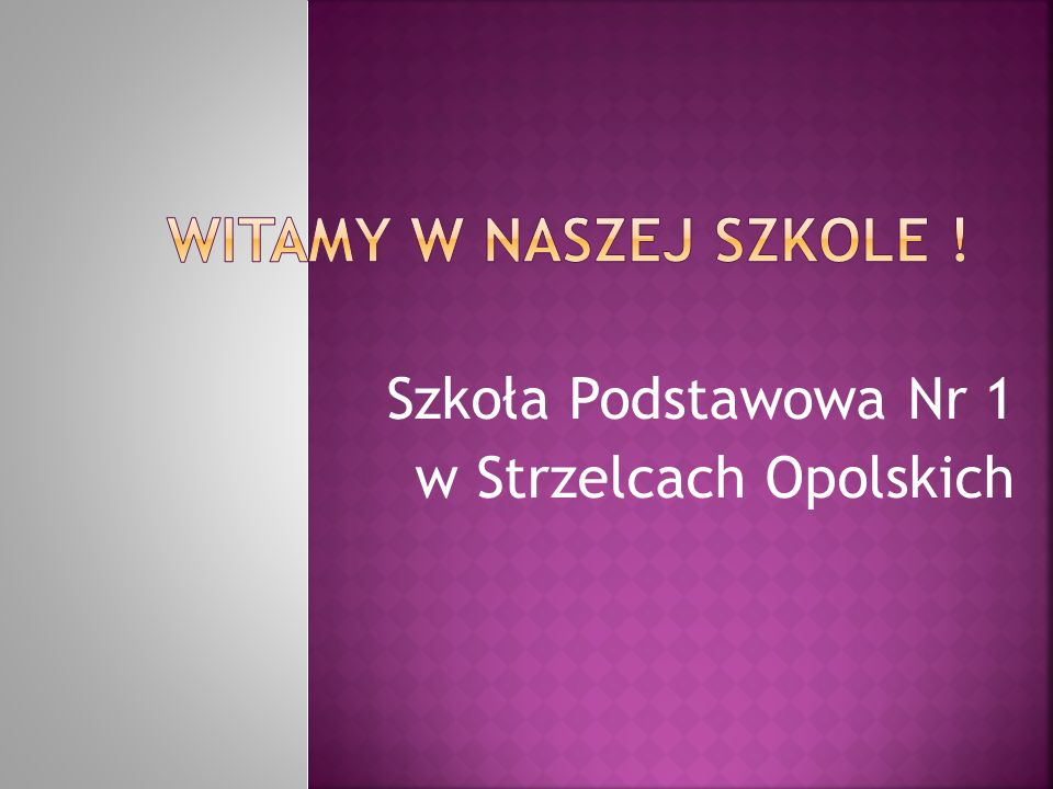 Szkoła Podstawowa Nr 1 w Strzelcach Opolskich
