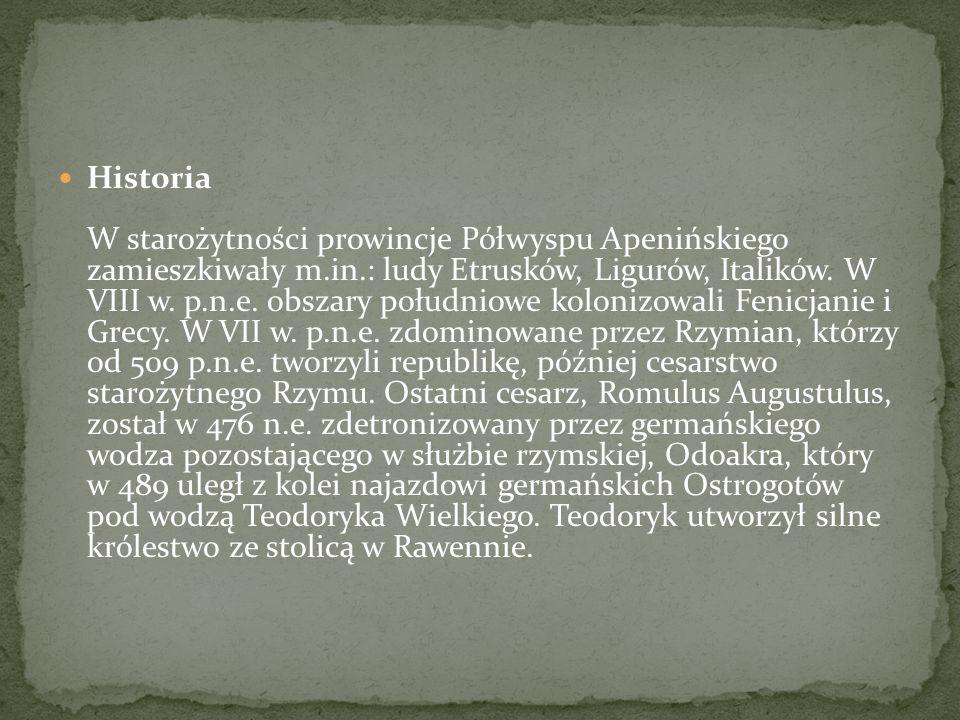 Historia W starożytności prowincje Półwyspu Apenińskiego zamieszkiwały m.in.: ludy Etrusków, Ligurów, Italików.
