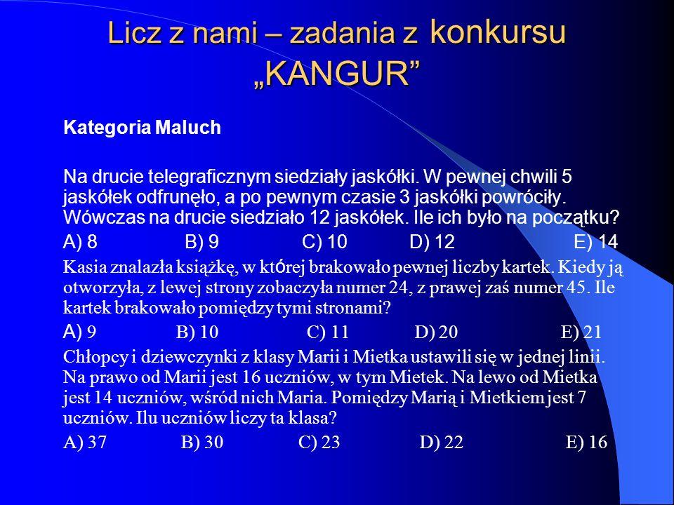 """Licz z nami – zadania z konkursu """"KANGUR"""