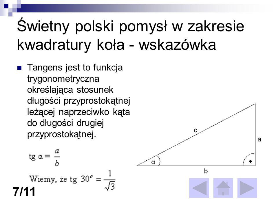 Świetny polski pomysł w zakresie kwadratury koła - wskazówka