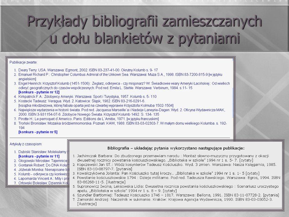 Przykłady bibliografii zamieszczanych u dołu blankietów z pytaniami