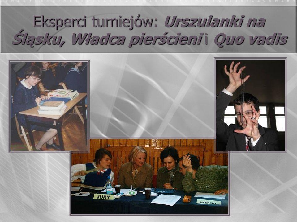 Eksperci turniejów: Urszulanki na Śląsku, Władca pierścieni i Quo vadis