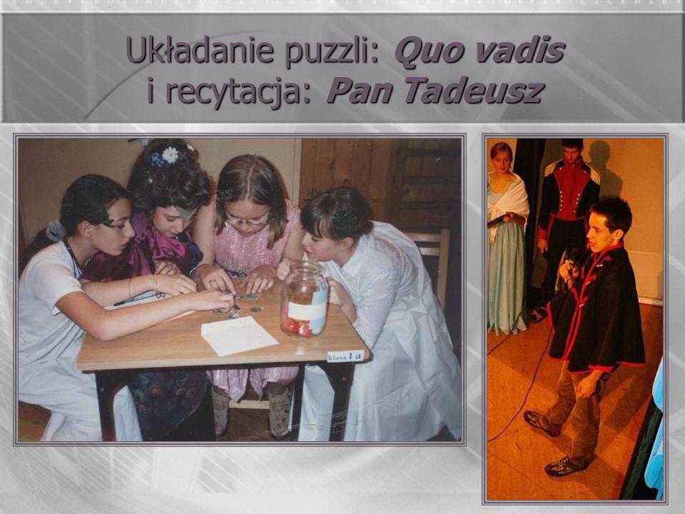 Układanie puzzli: Quo vadis i recytacja: Pan Tadeusz