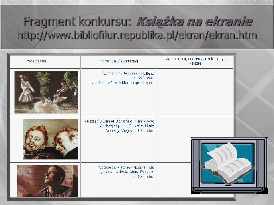 Fragment konkursu: Książka na ekranie http://www. bibliofilur