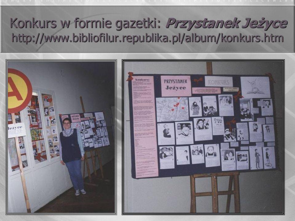 Konkurs w formie gazetki: Przystanek Jeżyce http://www. bibliofilur