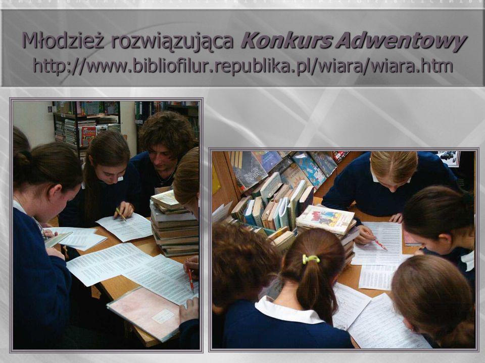 Młodzież rozwiązująca Konkurs Adwentowy http://www. bibliofilur