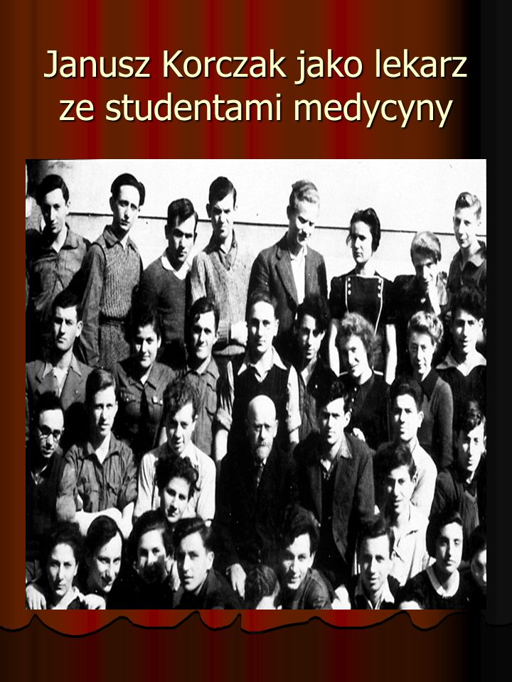 Janusz Korczak jako lekarz ze studentami medycyny