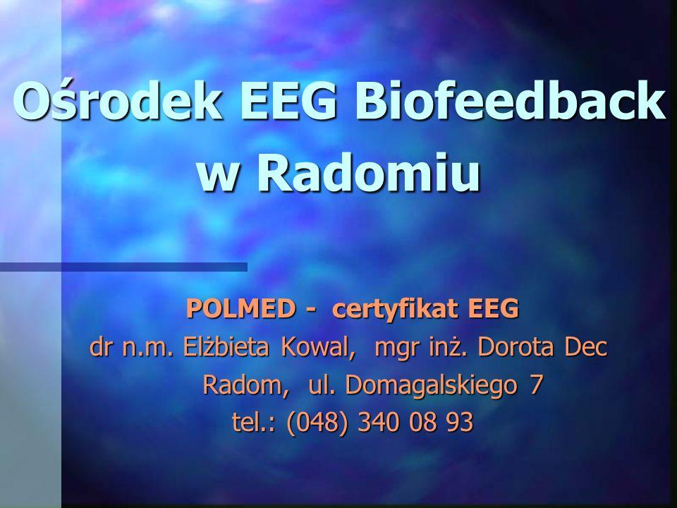 Ośrodek EEG Biofeedback w Radomiu