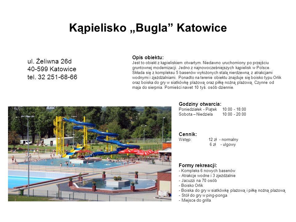 """Kąpielisko """"Bugla Katowice"""