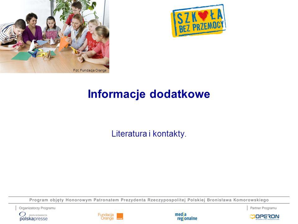 Informacje dodatkowe Literatura i kontakty. 35