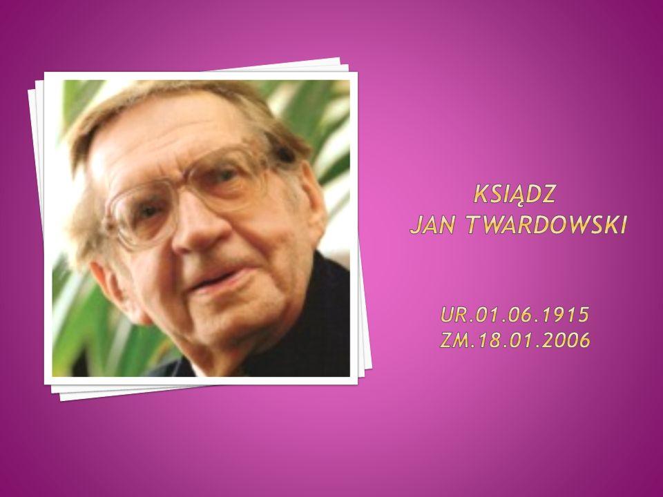 Ksiądz Jan Twardowski ur.01.06.1915 zm.18.01.2006