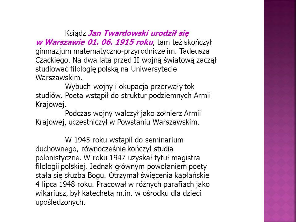 Ksiądz Jan Twardowski urodził się