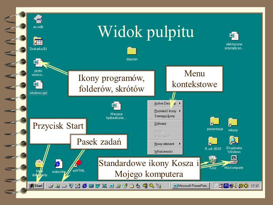 Widok pulpitu Menu kontekstowe Ikony programów, folderów, skrótów