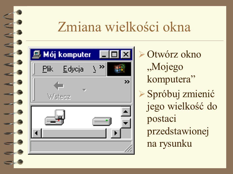 """Zmiana wielkości okna Otwórz okno """"Mojego komputera"""