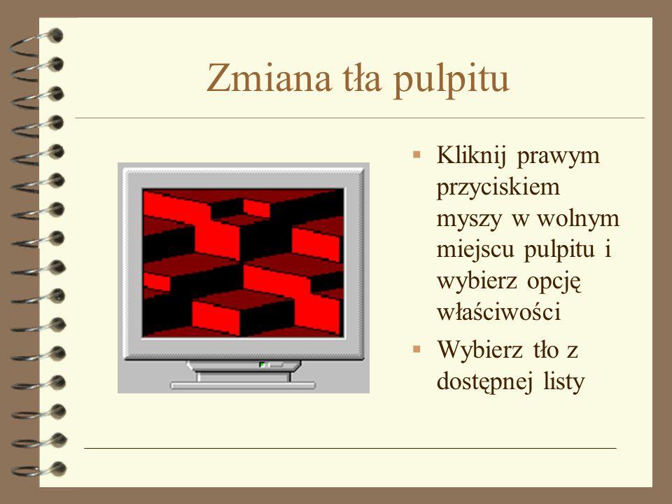 Zmiana tła pulpitu Kliknij prawym przyciskiem myszy w wolnym miejscu pulpitu i wybierz opcję właściwości.