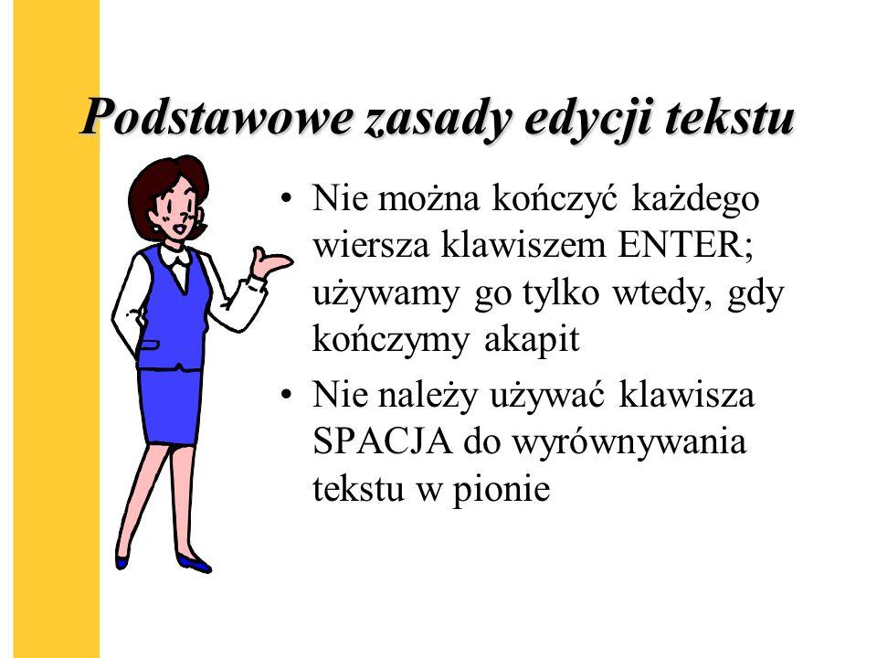 Podstawowe zasady edycji tekstu