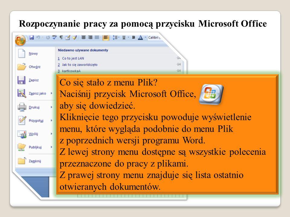 Rozpoczynanie pracy za pomocą przycisku Microsoft Office