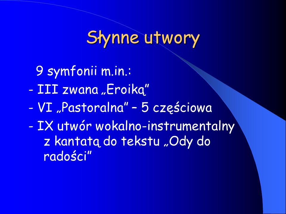 """Słynne utwory 9 symfonii m.in.: - III zwana """"Eroiką"""