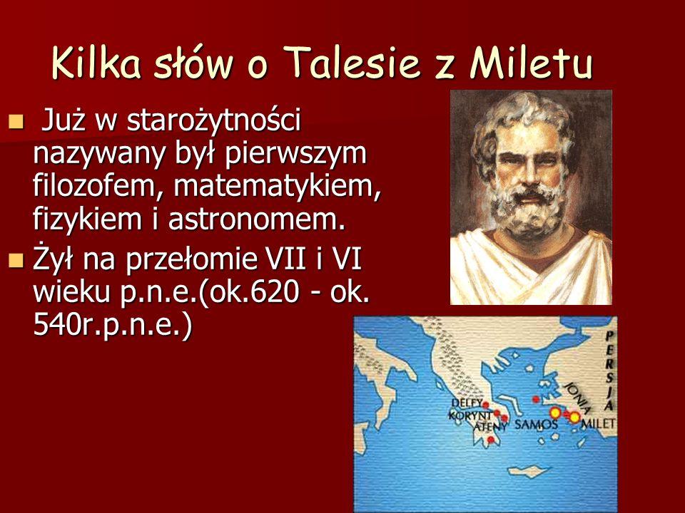 Kilka słów o Talesie z Miletu