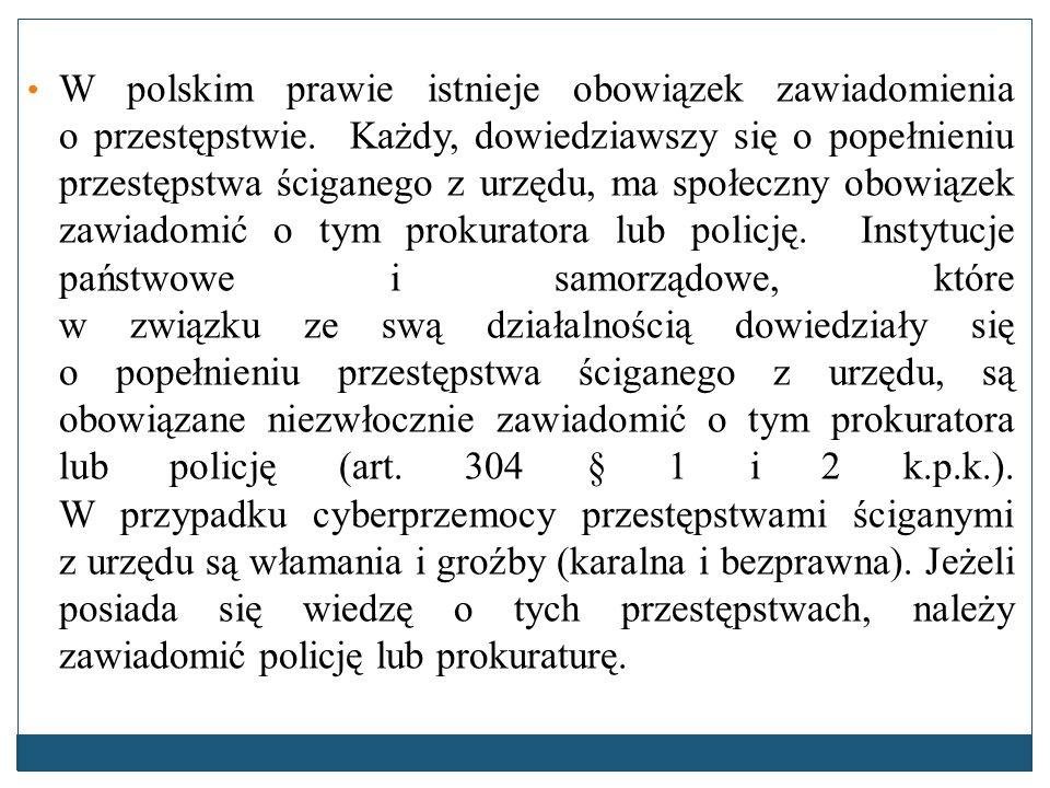 W polskim prawie istnieje obowiązek zawiadomienia o przestępstwie