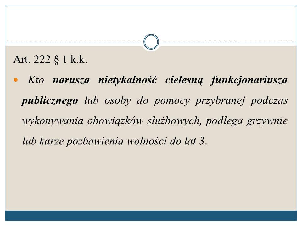 Art. 222 § 1 k.k.