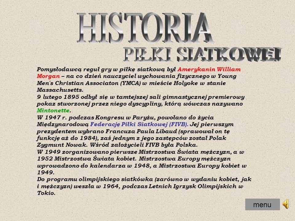 HISTORIA PIŁKI SIATKOWEJ menu