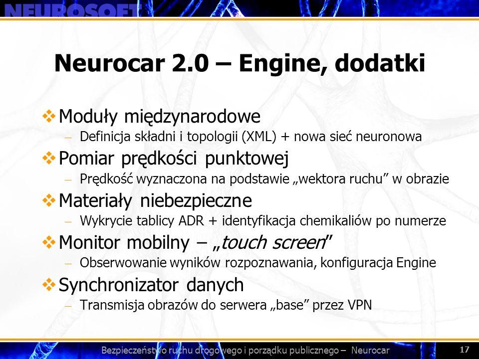 Neurocar 2.0 – Engine, dodatki
