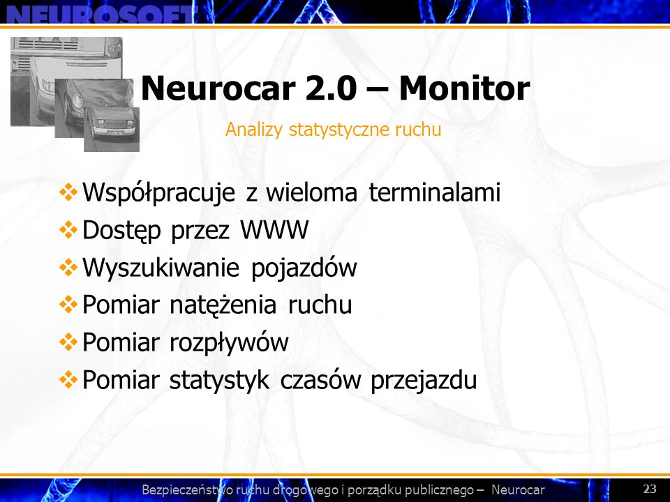 Bezpieczeństwo ruchu drogowego i porządku publicznego – Neurocar
