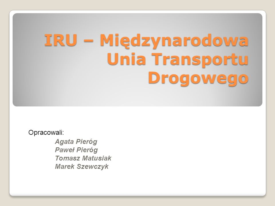 IRU – Międzynarodowa Unia Transportu Drogowego