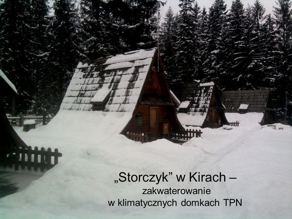 """""""Storczyk w Kirach – zakwaterowanie w klimatycznych domkach TPN"""