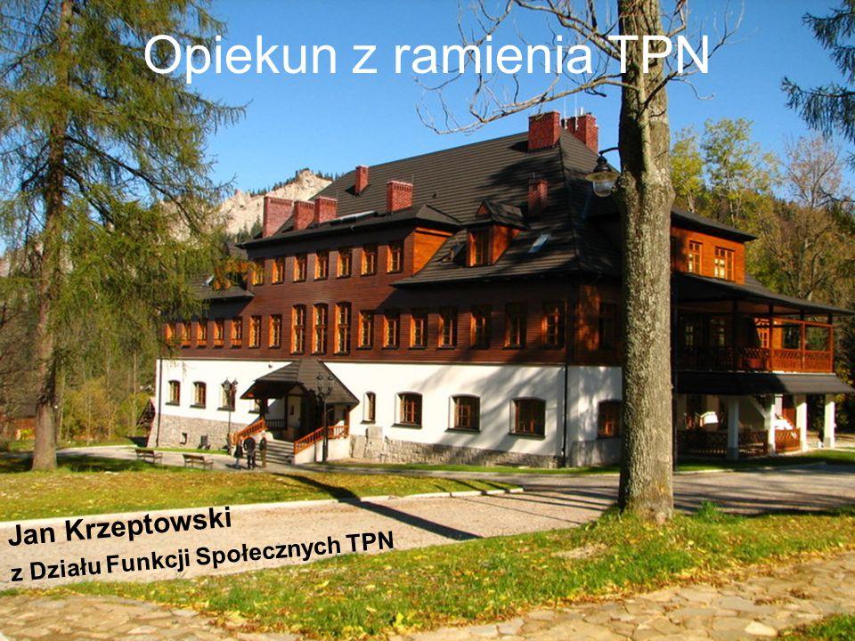 Opiekun z ramienia TPN Jan Krzeptowski