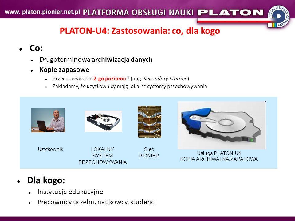 PLATON-U4: Zastosowania: co, dla kogo