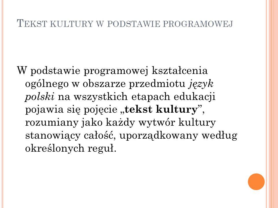 Tekst kultury w podstawie programowej
