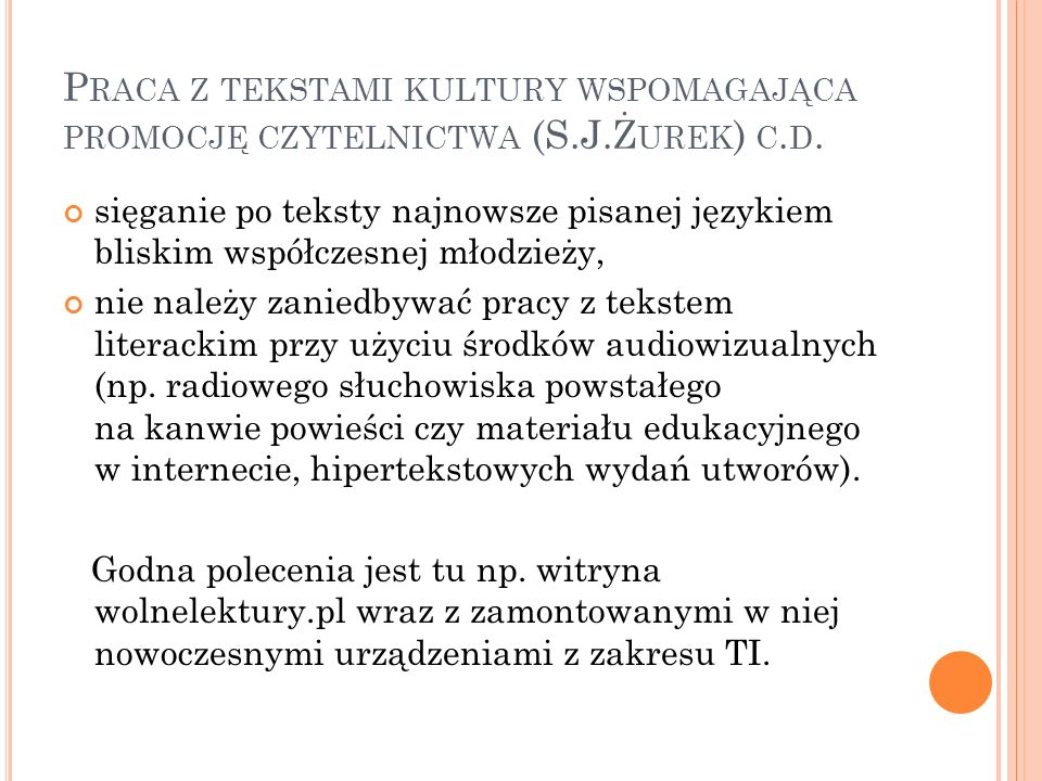 Praca z tekstami kultury wspomagająca promocję czytelnictwa (S. J