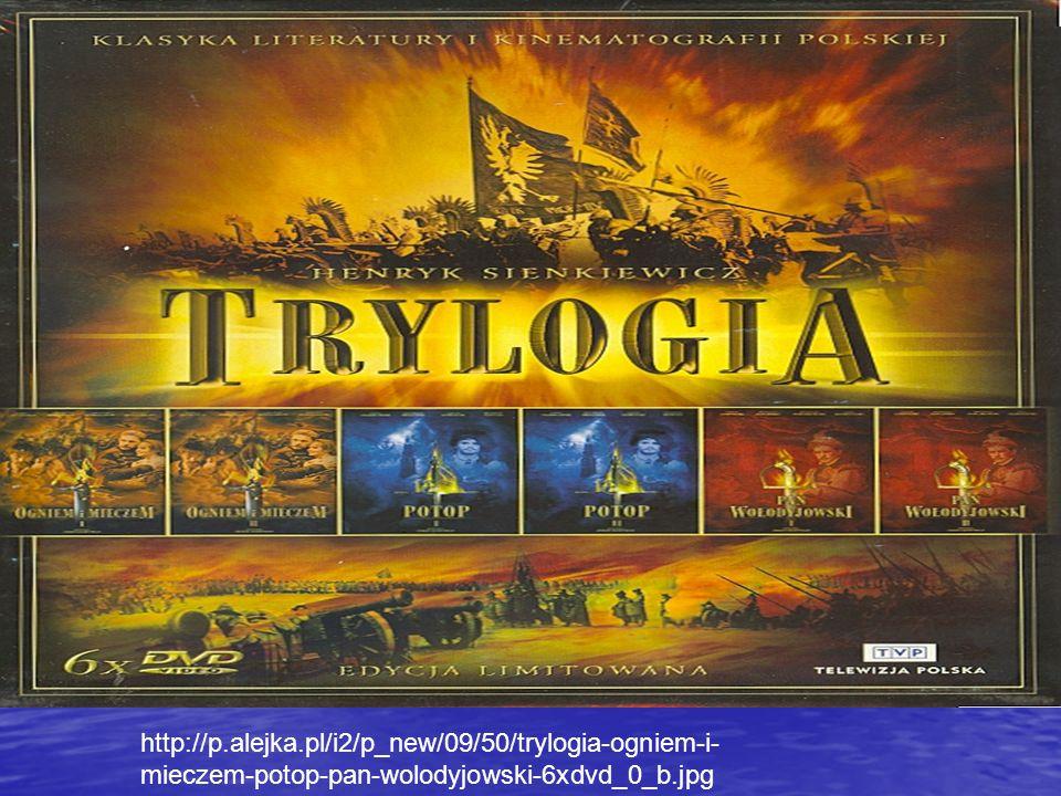 http://p.alejka.pl/i2/p_new/09/50/trylogia-ogniem-i-mieczem-potop-pan-wolodyjowski-6xdvd_0_b.jpg