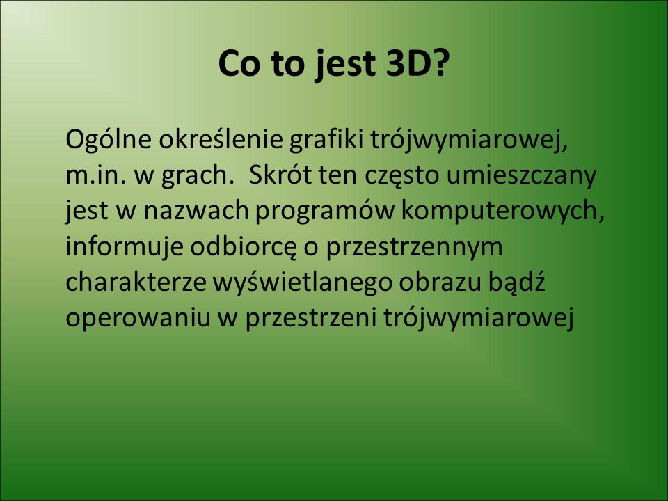 Co to jest 3D