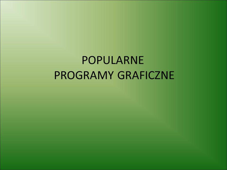 POPULARNE PROGRAMY GRAFICZNE