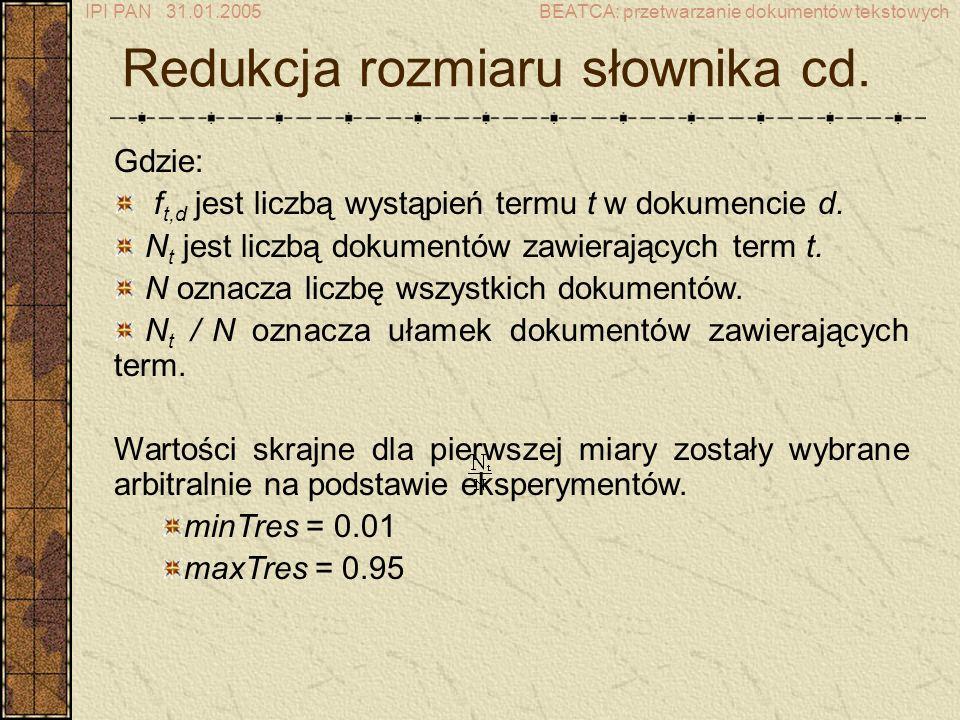 Redukcja rozmiaru słownika cd.