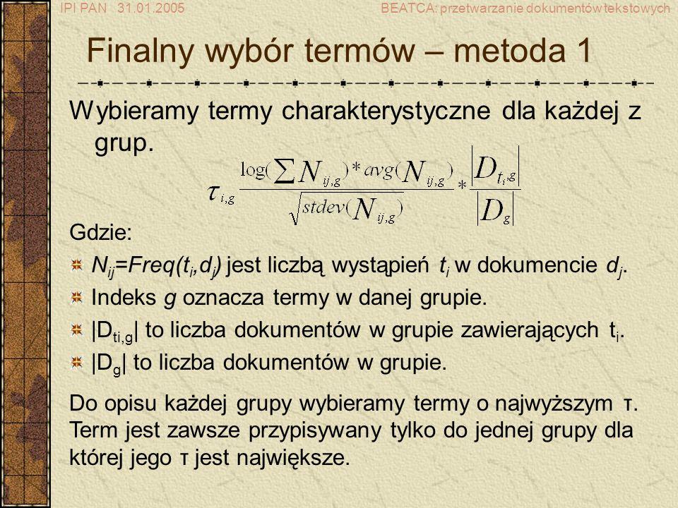 Finalny wybór termów – metoda 1
