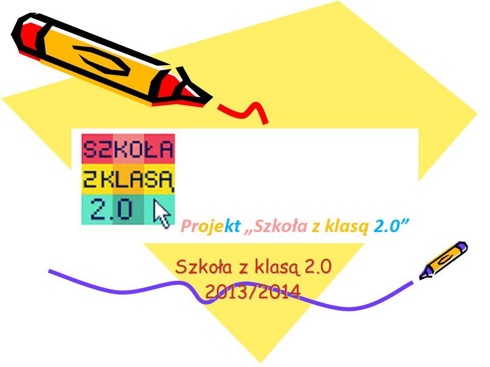 Szkoła z klasą 2.0 2013/2014