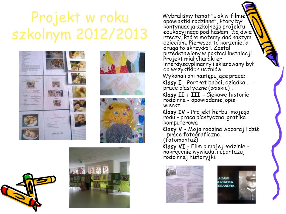 Projekt w roku szkolnym 2012/2013