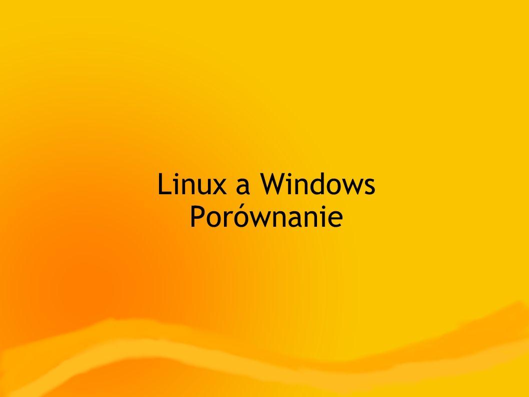 Linux a Windows Porównanie