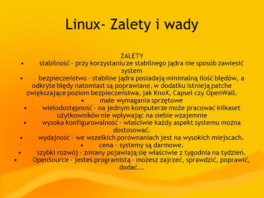 Linux- Zalety i wady ZALETY