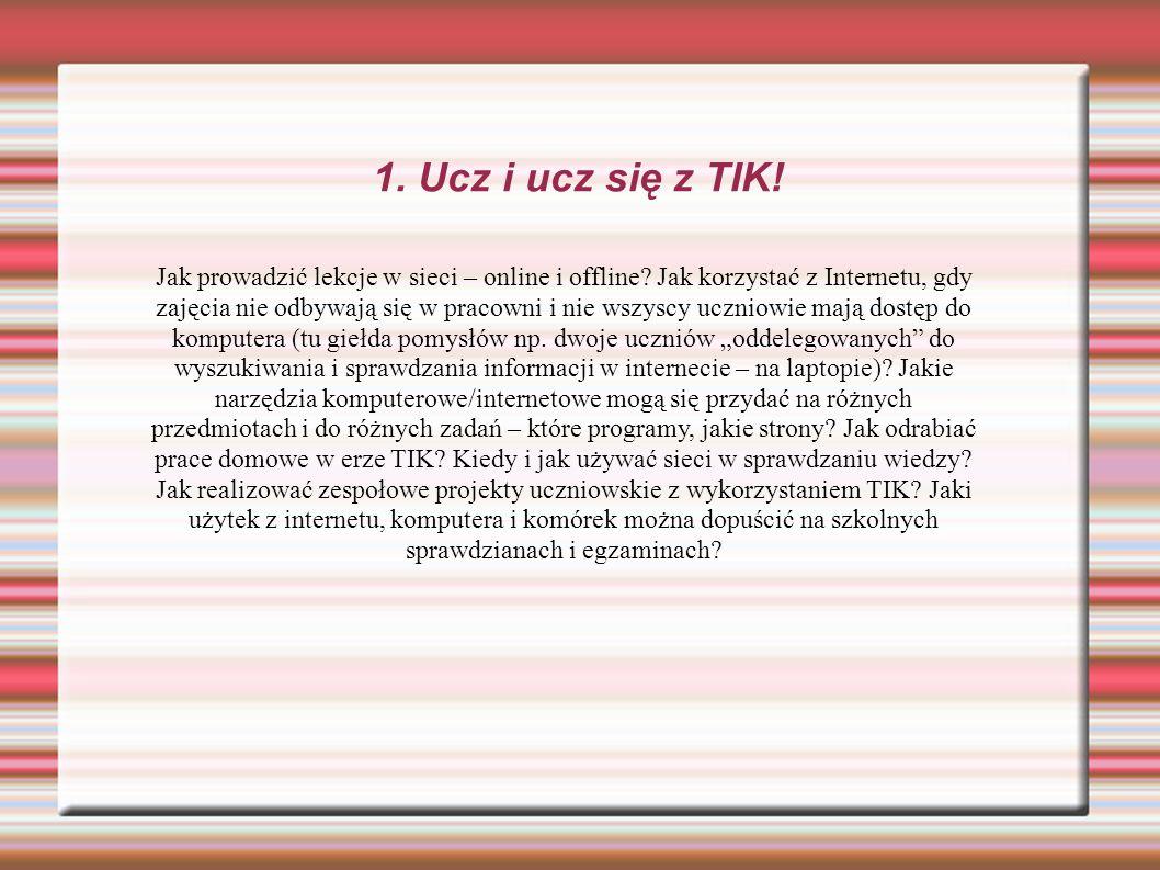 1. Ucz i ucz się z TIK!