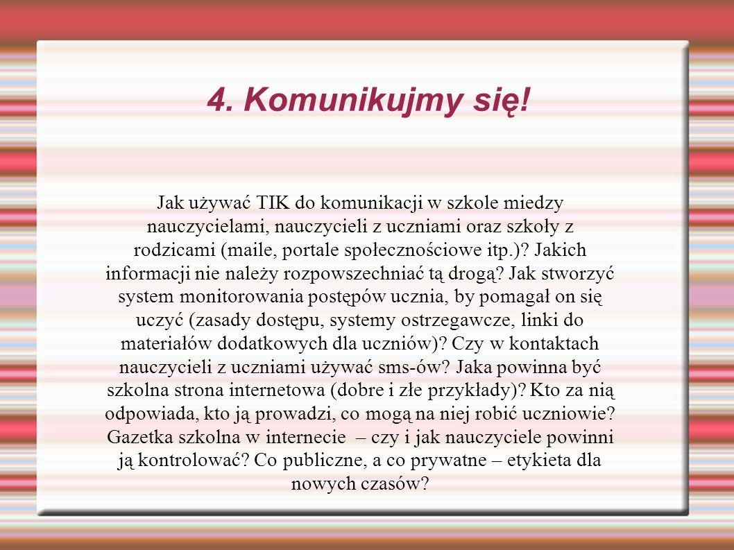 4. Komunikujmy się!