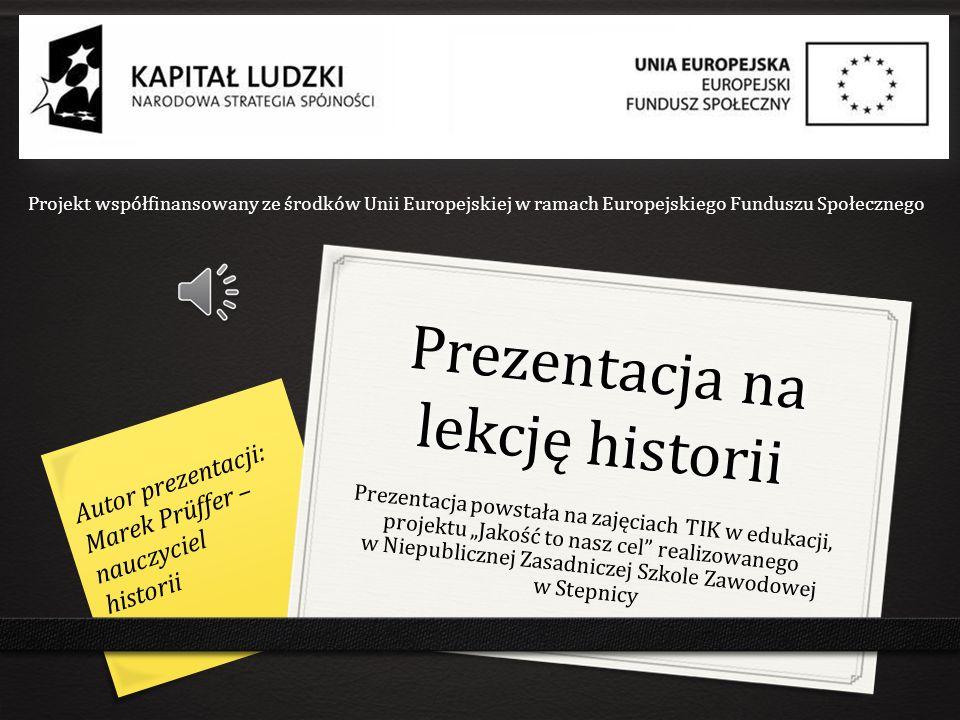 Prezentacja na lekcję historii