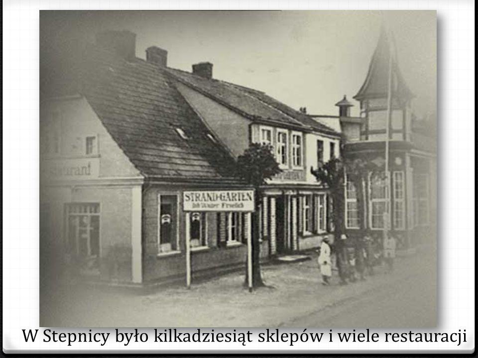 W Stepnicy było kilkadziesiąt sklepów i wiele restauracji