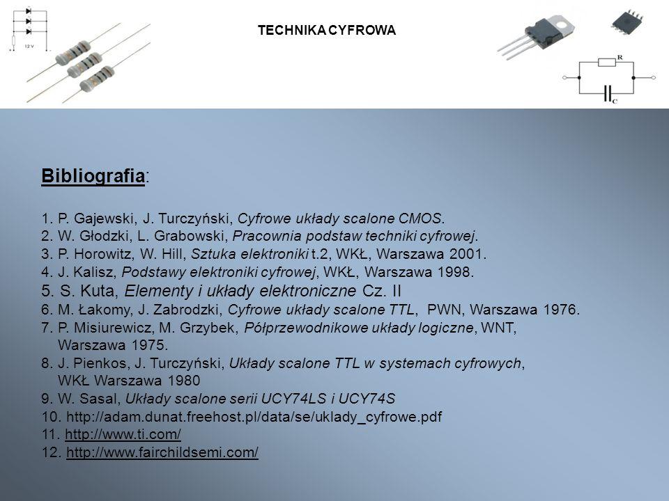 Bibliografia: 5. S. Kuta, Elementy i układy elektroniczne Cz. II