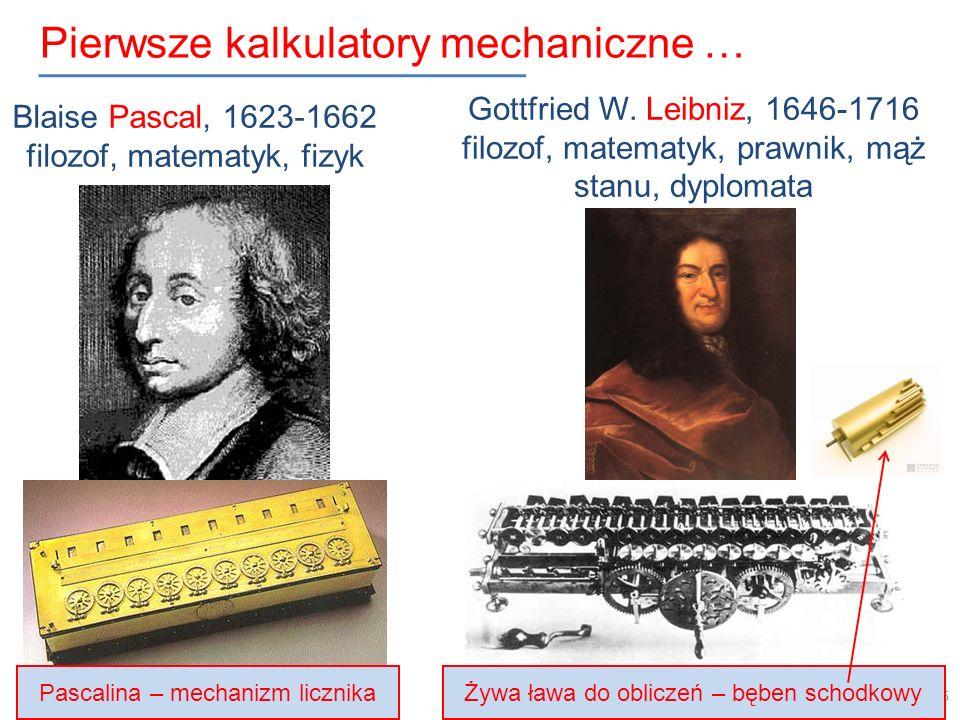 Pierwsze kalkulatory mechaniczne …