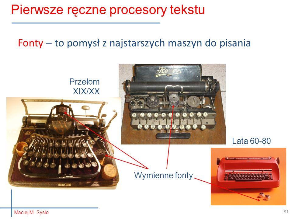 Pierwsze ręczne procesory tekstu